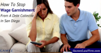 how to stop wage garnishment from debt collector in san diego
