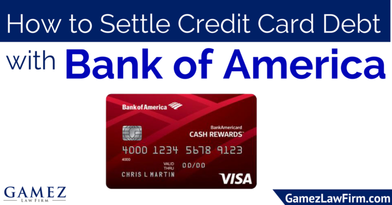 How to Settle Credit Card Debt with Bank of America